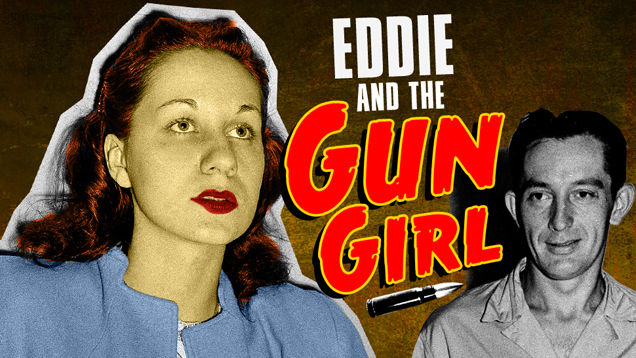 Eddie and the Gun Girl