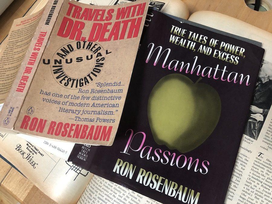 The Essential Ron Rosenbaum: Part Two